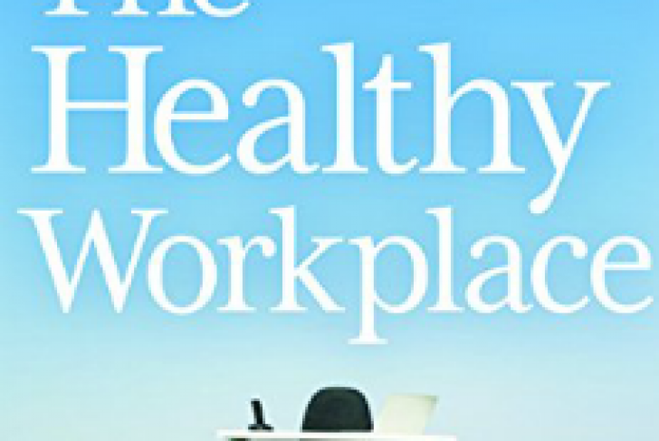 Want Better Productivity? Start With The Healthy Workplace