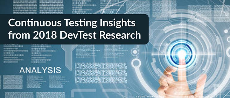 Continuous Testing Insights from 2018 DevTest Research